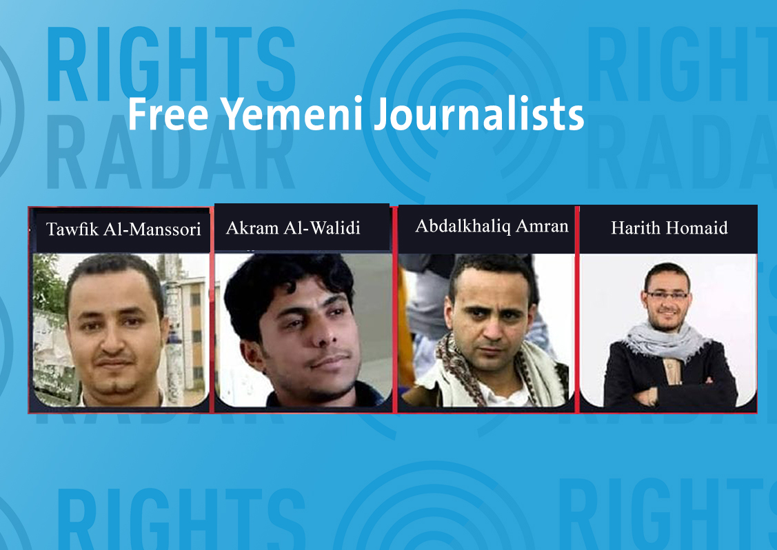 Yemen: Rights Radar Condemns Houthi Militia's Decision to Sentence 4 Journalists to Death After Abducting for 5 Years