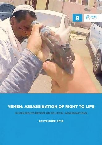 YEMEN: ASSASSINATION OF RIGHT TO LIFE